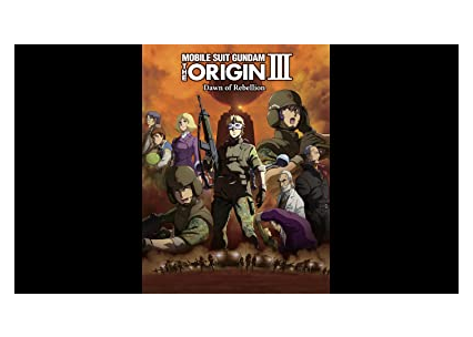 Gundam The Origin Iii: Dawn Of Rebellion